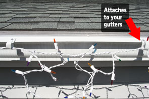 Attaches to your Gutters